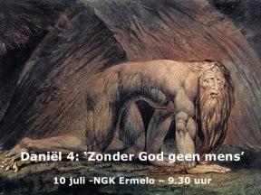 Daniel 4 - Zonder God geen mens (2)