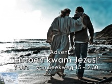 Heb. 1, 1-14 God in ons midden 4. En toen kwam Jezus